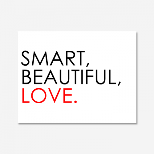 SMART, BEATIFUL, LOVE